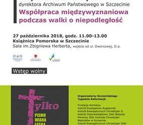 Szczeciński Tydzień Reformacji. Dzień2. Wykład z okazji 100 lecia niepodległości