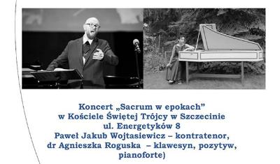 Koncert Sacrum w epokach: Paweł Jakub Wojtasiewicz i Agnieszka Roguska
