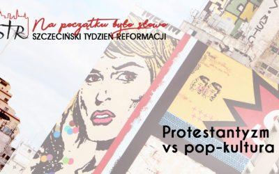 Szczeciński Tydzień Reformacji 2019. Wykłady o pop-kulturze i literaturze