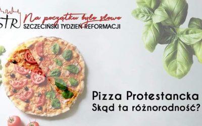 Szczeciński Tydzień Reformacji 2019. Pizza protestancka