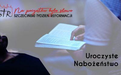 Szczeciński Tydzień Reformacji 2019. Uroczyste Nabożeństwo
