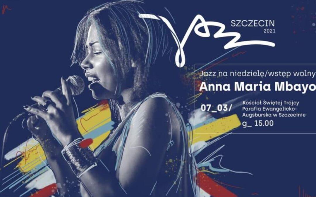 Szczecin Jazz 2021: Anna Maria Mbayo u ewangelików